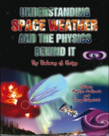 UNDERSTANDING SPACE WEATHER,  Book