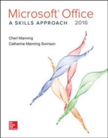 MICROSOFT OFFICE 2016 A SKILLS APPROACH,  Book