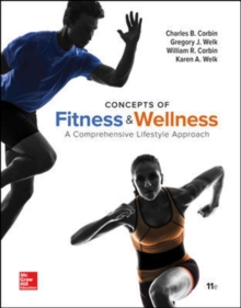 Concepts of Fitness And Wellness: A Comprehensive Lifestyle Approach, Loose Leaf Edition, Loose-leaf Book
