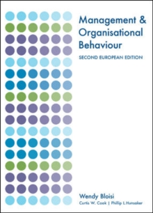 Management and Organisational Behaviour: Second European Edition, Paperback Book