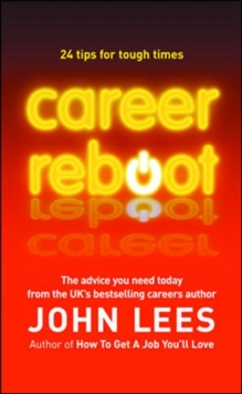 Career Reboot: 24 Tips for Tough Times, Paperback Book