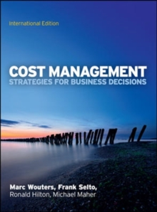 Cost Management: Strategies for Business Decisions, International Edition : Strategies for Business Decisions, Paperback Book