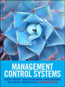 Management Control Systems: European Edition, Paperback / softback Book