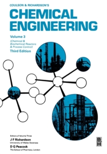Chemical Engineering, Volume 3 : Chemical and Biochemical Reactors and Process Control, Paperback / softback Book