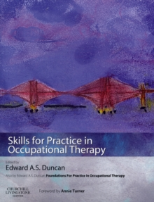 Skills for Practice in Occupational Therapy, Paperback / softback Book