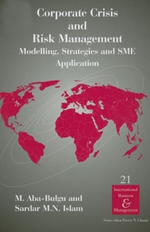 Corporate Crisis and Risk Management : Modelling, Strategies and SME Application, Hardback Book