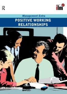 Positive Working Relationships : Revised Edition, Paperback Book