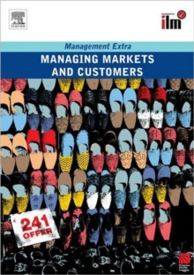 Managing Markets and Customers : Revised Edition, Paperback Book