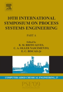 10th International Symposium on Process Systems Engineering - PSE2009 : Part A, PDF eBook