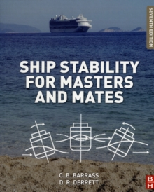 Ship Stability for Masters and Mates, Paperback Book