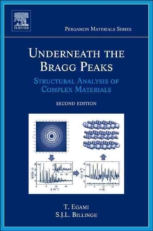 Underneath the Bragg Peaks : Structural Analysis of Complex Materials Volume 16, Hardback Book