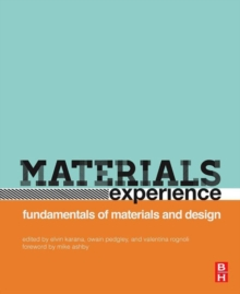 Materials Experience : Fundamentals of Materials and Design, Paperback Book