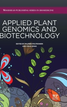 Applied Plant Genomics and Biotechnology, Hardback Book