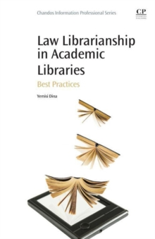 Law Librarianship in Academic Libraries : Best Practices, Paperback / softback Book