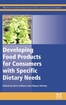 Developing Food Products for Consumers with Specific Dietary Needs, Hardback Book