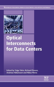 Optical Interconnects for Data Centers, Hardback Book