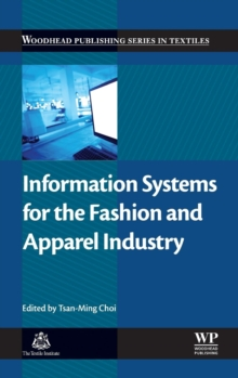 Information Systems for the Fashion and Apparel Industry, Hardback Book