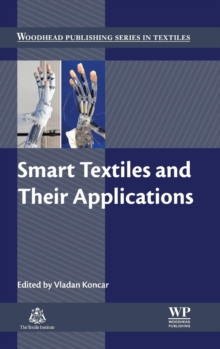 Smart Textiles and Their Applications, Hardback Book