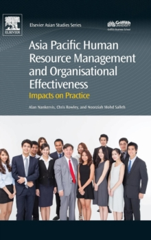 Asia Pacific Human Resource Management and Organisational Effectiveness : Impacts on Practice, Hardback Book