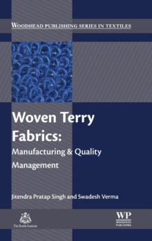 Woven Terry Fabrics : Manufacturing and Quality Management, Hardback Book