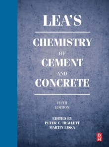 Lea's Chemistry of Cement and Concrete, Hardback Book