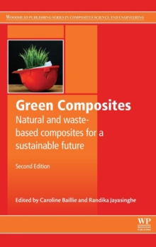 Green Composites : Waste and Nature-based Materials for a Sustainable Future, Hardback Book