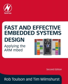 Fast and Effective Embedded Systems Design : Applying the ARM mbed, Paperback / softback Book