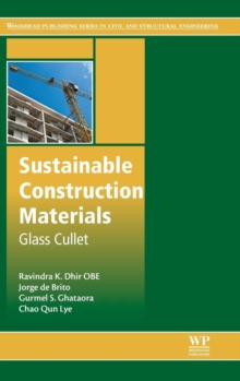 Sustainable Construction Materials : Glass Cullet, Hardback Book