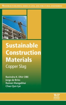 Sustainable Construction Materials : Copper Slag, Hardback Book