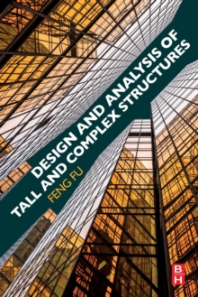 Design and Analysis of Tall and Complex Structures, Paperback Book