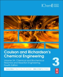 Coulson and Richardson's Chemical Engineering : Volume 3A: Chemical and Biochemical Reactors and Reaction Engineering, Paperback / softback Book