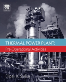 Thermal Power Plant : Pre-Operational Activities, Paperback / softback Book