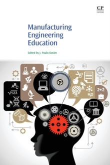 Manufacturing Engineering Education, Paperback / softback Book