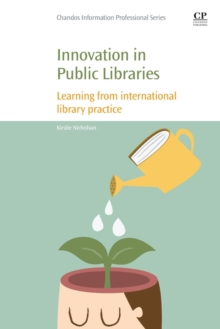 Innovation in Public Libraries : Learning from International Library Practice, Paperback Book