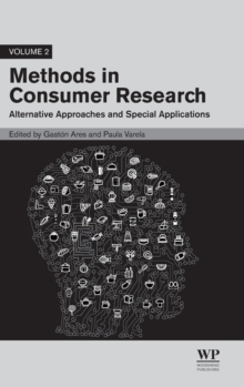 Methods in Consumer Research, Volume 2 : Alternative Approaches and Special Applications, Hardback Book
