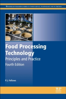 Food Processing Technology : Principles and Practice, Hardback Book