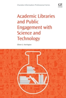 Academic Libraries and Public Engagement With Science and Technology, Paperback / softback Book