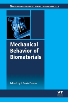 Mechanical Behavior of Biomaterials, Paperback / softback Book