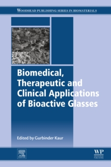 Biomedical, Therapeutic and Clinical Applications of Bioactive Glasses, EPUB eBook