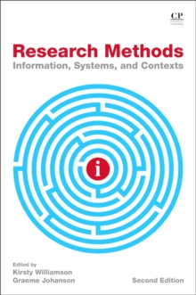 Research Methods : Information, Systems, and Contexts, Paperback / softback Book