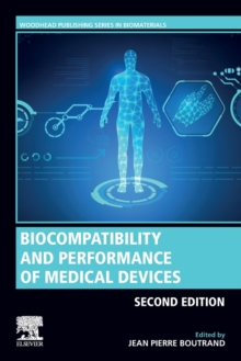 Biocompatibility and Performance of Medical Devices, Paperback / softback Book