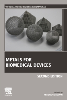 Metals for Biomedical Devices, Paperback / softback Book