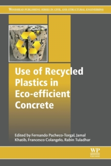 Use of Recycled Plastics in Eco-efficient Concrete, Paperback / softback Book