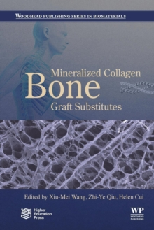 Mineralized Collagen Bone Graft Substitutes, Paperback / softback Book