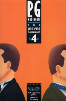 The Jeeves Omnibus - Vol 4 : (Jeeves & Wooster), Paperback / softback Book