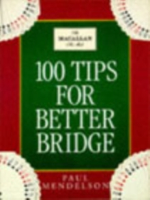 100 Tips To Improve Your Bridge, Paperback Book