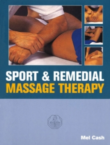 Sports And Remedial Massage Therapy, Paperback Book