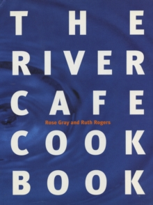 The River Cafe Cookbook, Paperback Book
