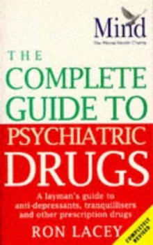 The MIND Complete Guide To Psychiatric Drugs, Paperback / softback Book