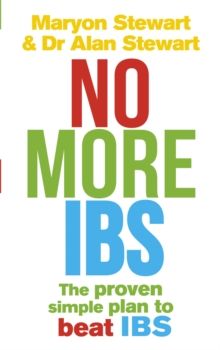 No More IBS! : Beat irritable bowel syndrome with the medically proven Women's Nutritional Advisory Service programme, Paperback / softback Book
